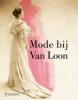 Valentine  Rijsterborgh Rosalie  Sloof  Wendy van Lith,Mode bij Van Loon