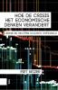 Piet  Keizer ,Hoe de crisis het economische denken verandert