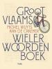 <b>Michel  Wuyts, Ann De Craemer</b>,Groot Vlaams wielerwoordenboek