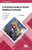 ,<b>A practical guide to Dutch building contracts</b>