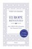 <b>Peter Van Kemseke</b>,Europe reinvented