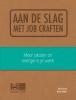 Maria  Dekker Mara  Spruyt,Aan de slag met job craften