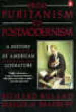 Ruland, Richard,   Bradbury, Malcolm From Puritanism to Postmodernism