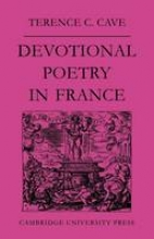 Cave Devotional Poetry in France C. 1570-1613