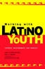 Koss Chioino, Joan D.,Working with Latino Youth