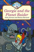 Julia Jarman GEORGIE AND THE PLANET RAIDER