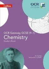 Ann Daniels OCR Gateway GCSE Chemistry 9-1 Student Book