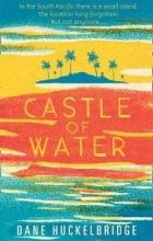 Huckelbridge, Dane Castle of Water