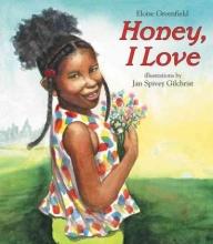 Greenfield, Eloise Honey, I Love