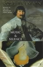 Tremain, Rose Music and Silence