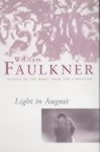 Faulkner, William Light in August