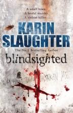 Slaughter, Karin Blindsighted