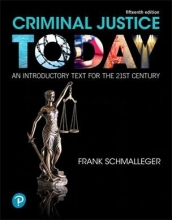 Schmalleger, Frank, Ph.D. Criminal Justice Today