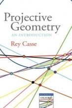 Rey (University of Adelaide) Casse Projective Geometry