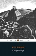 W. H. Hudson A Shepherd`s Life