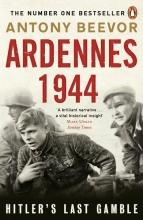 Beevor, Antony Ardennes 1944