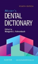 Elsevier Mosby`s Dental Dictionary