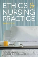 Professor Ruth Chadwick,   Ann Gallagher Ethics and Nursing Practice