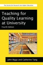 John B. Biggs,   Catherine Tang Teaching for Quality Learning at University