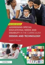 Louise T. (Founder of the Food Teachers Centre, UK) Davies Addressing Special Educational Needs and Disability in the Curriculum: Design and Technology