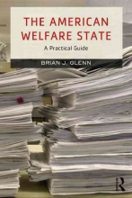 Glenn, Brian J. The American Welfare State