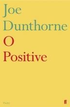Joe Dunthorne O Positive