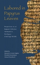 Acosta-Hughes, Benjamin Labored in Papyrus Leaves