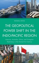 Randall Doyle The Geopolitical Power Shift in the Indo-Pacific Region