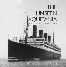 Tad Fitch The Unseen Aquitania