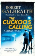 Robert  Galbraith Galbraith*Cuckoo`s Calling