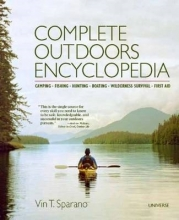 Sparano, Vin T. Complete Outdoors Encyclopedia