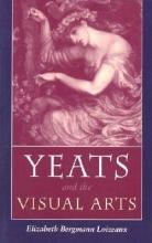 Loizeaux, Elizabeth Bergmann Yeats and the Visual Arts