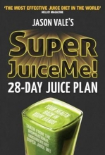 Jason Vale Super Juice Me!