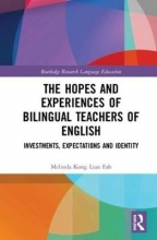 Melinda Kong The Hopes and Experiences of Bilingual Teachers of English