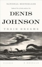 Johnson, Denis Train Dreams