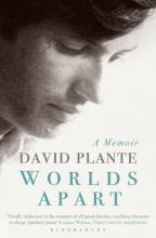 Plante, David Worlds Apart