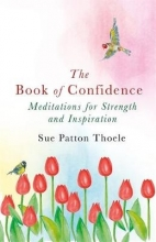 Sue Patton Thoele The Book of Confidence