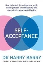 Harry Barry Self-Acceptance