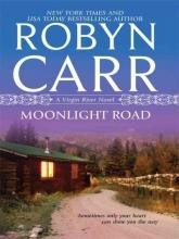 Carr, Robyn Moonlight Road