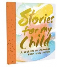 Hahn, Samantha Stories for My Child