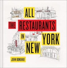 Donohue, John All the Restaurants in New York