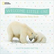 Kristin Baird Rattini Welcome Little One
