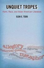 Tsou, Elda E. Unquiet Tropes