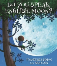 Simon, Francesca Do You Speak English, Moon?