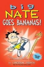 Peirce, Lincoln Big Nate Goes Bananas!