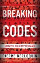 Pierre Berloquin Breaking Codes