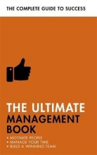 Martin Manser,   Nigel Cumberland,   Dr Norma Barry,   Di Kamp The Ultimate Management Book