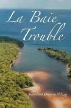 Ndong, Jean-Paul Diegane La Baie Trouble