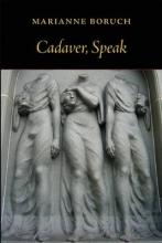 Boruch, Marianne Cadaver, Speak