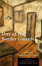 Young, Katherine E. Day of the Border Guards
